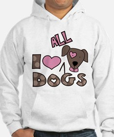 I Love All Dogs Hoodie