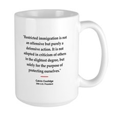 C Coolidge Quote #1<br>Mug