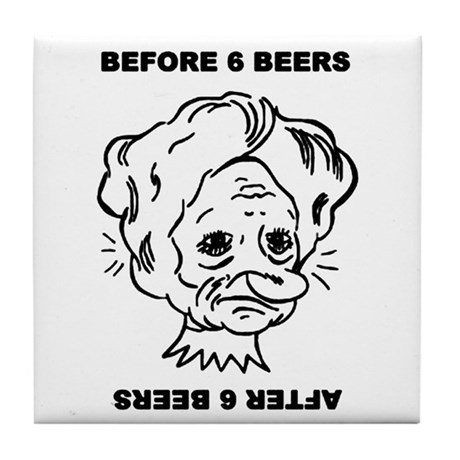 Before and after 6 beers Tile Coaster