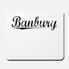 Banbury, Aged, Mousepad