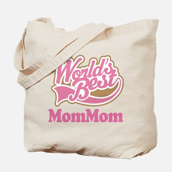 MomMom (Worlds Best) Tote Bag