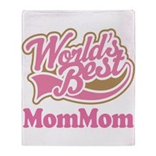 MomMom (Worlds Best) Throw Blanket