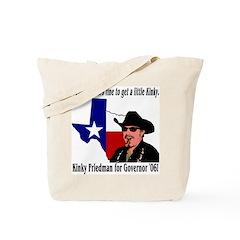 Kinky - TX Governor '06 Tote Bag