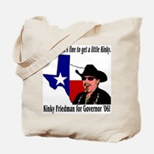 Kinky - TX Governor '06 Tote Bag