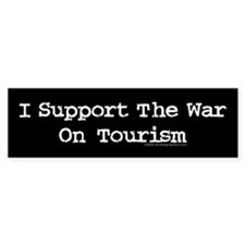 War On Tourism Bumper Bumper Sticker