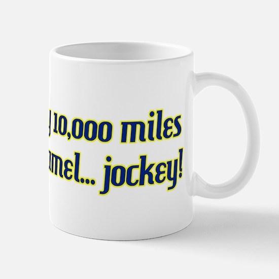 I'd fly 10,000 miles Mug