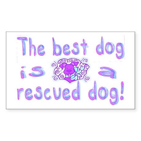 Best Dog Rescued Rectangle Sticker