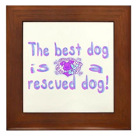 Best Dog Rescued Framed Tile