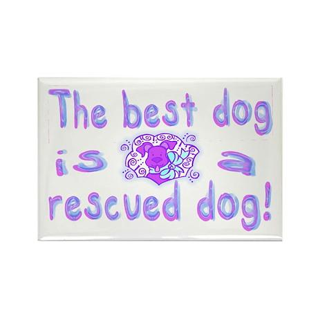 Best Dog Rescued Rectangle Magnet