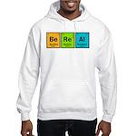 Be Real Hooded Sweatshirt