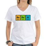 Be Real Women's V-Neck T-Shirt