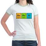 Be Real Jr. Ringer T-Shirt