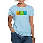 Be Real Women's Light T-Shirt
