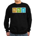 Be Real Sweatshirt (dark)