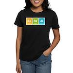 Be Real Women's Dark T-Shirt