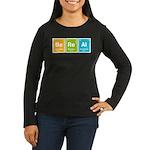 Be Real Women's Long Sleeve Dark T-Shirt