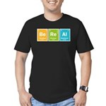 Be Real Men's Fitted T-Shirt (dark)