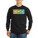 Be Real Long Sleeve Dark T-Shirt