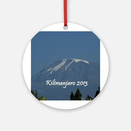 Kilimanjaro 2013 Ornament (Round)