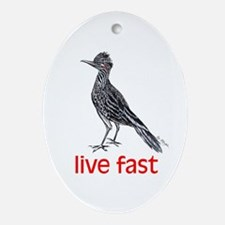 live fast Ornament (Oval)