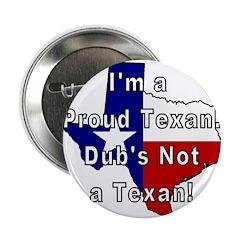 Proud Texan! Not Dub. 2.25