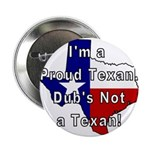 Proud Texan! Not Dub. Button
