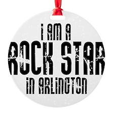 Rock Star In Arlington Ornament