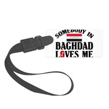 Somebody In Baghdad Luggage Tag