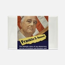 The Ultimate Rulers Of Our Democracy - FDR Magnets