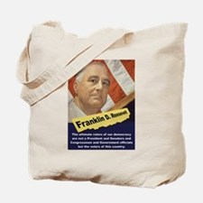 The Ultimate Rulers Of Our Democracy - FDR Tote Ba