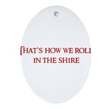 Roll in the Shire Ornament (Oval)