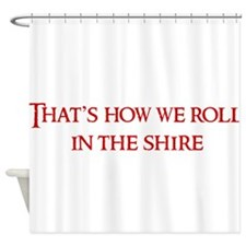 Roll in the Shire Shower Curtain