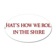 Roll in the Shire Wall Decal