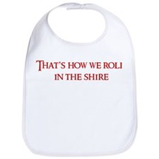 Roll in the Shire Bib