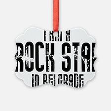 Rock Star In Belgrade Ornament
