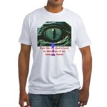 Shed a Crocodile Tear Fitted T-Shirt