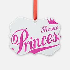 Fresno Princess Ornament