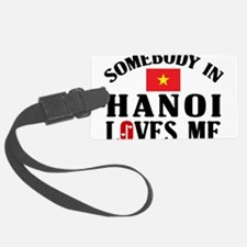 Somebody In Hanoi Luggage Tag