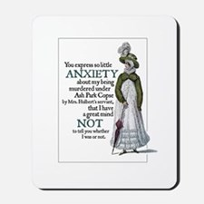 Jane Austen Anxiety Mousepad