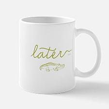 Later Alligator Small Small Mug