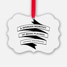 Woman Worthy of Being Pleased Ornament