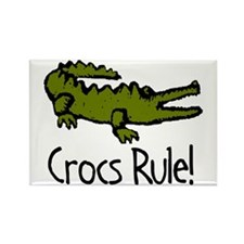 Crocs Rule! Rectangle Magnet