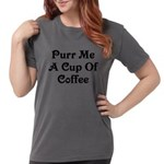 Purr Me A Cup of Coffee Womens Comfort Colors Shir