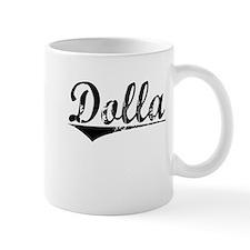 Dolla, Aged, Mug