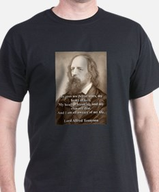 My Eyes Are Full Of Tears - Lord Tennyson T-Shirt