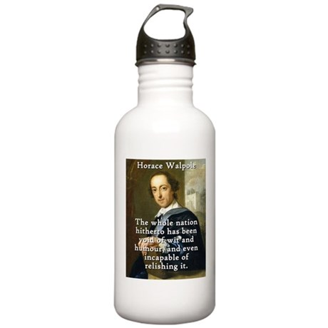 The Whole Nation - Horace Walpole Water Bottle