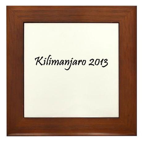 Kilimanjaro 2013 Framed Tile