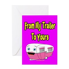 From My Trailer To Yours Greeting Card