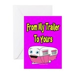 From My Trailer To Yours Greeting Cards (Pk of 10)