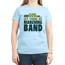 Let There Be Marching Band T-Shirt